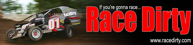 If you're gonna race, Race Dirty!